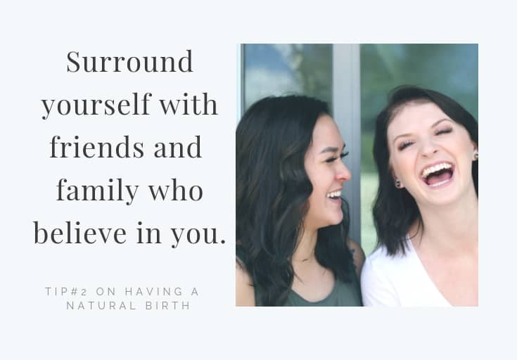 surround yourself with people who believe in