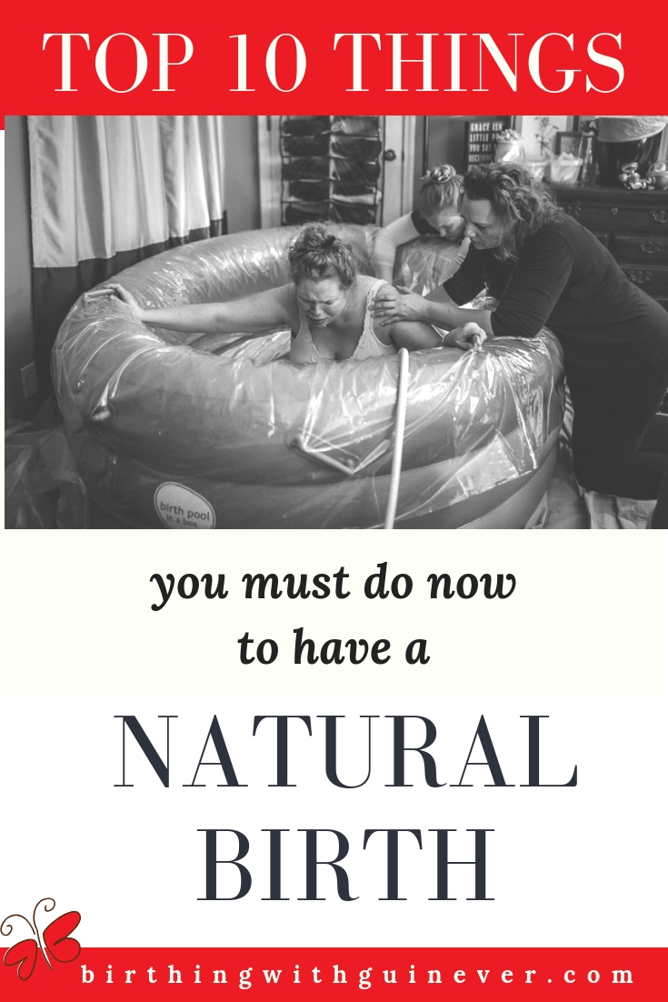 top 10 things to do to have a natural birth